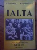 Ialta Intelegeri Pentru 50 De Ani - D.d. Hatchet G.g. Springfield ,537809