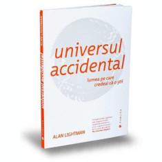 Universul accidental