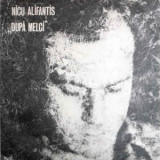 Nicu Alifantis - Dupa melci (LP - Romania - VG)