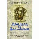 Cumpara ieftin Amuleta din Samarkand. Trilogia Bartimaeus/Jonathan Stroud