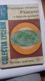 Pământul - o biografie geologică (Iustinian Petrescu)