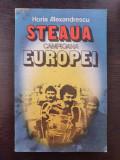 STEAUA CAMPIOANA EUROPEI - Horia Alexandrescu