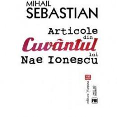 Articole din cuvantul lui Nae Ionescu - Mihail Sebastian