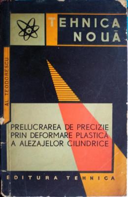 Prelucrarea de precizie prin deformare plastică a alezajelor cilindrice foto
