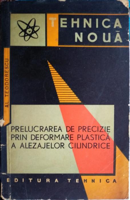 Prelucrarea de precizie prin deformare plastică a alezajelor cilindrice