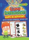Jocuri pentru copii inteligenti. Carte de activitati +3 ani/***