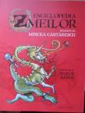 ENCICLOPEDIA ZMEILOR-MIRCEA CARTARESCU