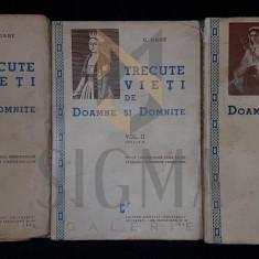 C. GANE - TRECUTE VIETI DE DOAMNE SI DOMNITE ( 3 VOLUME ), 1941