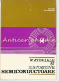 Materiale Si Dispozitive Semiconductoare - Ion Dima, Ion Munteanu