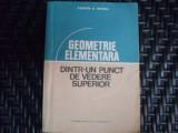 Geometrie Elementara Dintr-n Punct De Vedere Superior - Edwin E. Moise ,550335