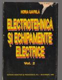 C9060 ELECTRONICA SI ECHIPAMENTE ELECTRICE - HORIA GAVRILA, VOL.2