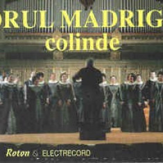 Caseta Corul Madrigal – Colinde , originala
