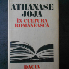 ATHANASE JOJA - IN CULTURA ROMANEASCA