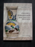 Ceramica  ZGRAFITATA  din  Tinutul Secuiesc.  Catalog cu aproape 200 poze color