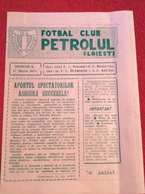 Program (vechi) meci fotbal PETROLUL Ploiesti - SC BACAU (17.03.1974) foto