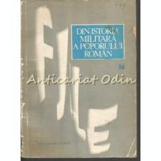 File Din Istoria Militara A Poporului Roman XVI - Coordonator: Ilie Ceausescu