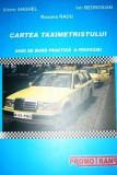 Cartea taximetristului - Ghid de buna practica a profesiei