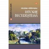 Istorie bucuresteana | Nicolae Vatamanu