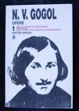 N. V. Gogol - Opere (vol. 1) (Editura Univers, 1998; ed. Emil Iordache)