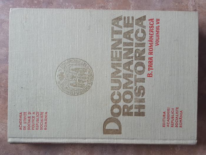 DOCUMENTA ROMANIAE HISTORICA , B. TARA ROMANEASCA , VOL. 7  (1571 - 1575) 1988