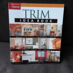 TRIM IDEEA BOOK - MARY ELLEN POLSON (TEXT IN LIMBA ENGLEZA)