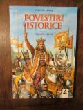 Povestiri istorice: antologie - Dumitru Almaș (ilustrații Valentin Tănase)