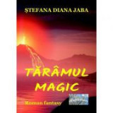 Taramul magic - Stefana Diana Jaba