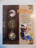 CELE MAI FRUMOASE POVESTI , FRUMOASA DIN PADUREA ADORMITA de CHARLES PERRAULT , ILUSTRATII de DENIS GORDEEV , 2009, lipsa cd