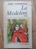 La Medeleni 200 Vol.2 - Ionel Teodoreanu ,532652