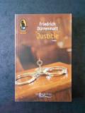 FRIEDRICH DURRENMATT - JUSTITIE