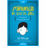 Cumpara ieftin Carte Editura Arthur - Minunea în 365 de zile, R.J. Palacio