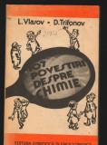 C9330 107 POVESTIRI DESPRE CHIMIE - L. VLASOV, D. TRIFONOV