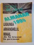 GAZETA DE VEST. ALMANAH 1994. LEGIUNEA ARHANGHELUL MIHAIL DE LA TRECUT LA PREZENT