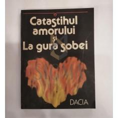DUMITRU BALAET ( dedicatie ! ) - CATASTIHUL AMORULUI SI LA GURA SOBEI