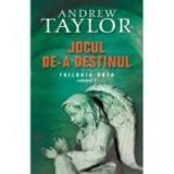 Jocul de-a destinul - Andrew Taylor, Rao