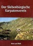 Der Siebenbürgische Karpatenverein 1880-1945