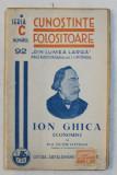 ION GHICA ECONOMIST de VICTOR SLAVESCU , COLECTIA CUNOSTINTE FOLOSITOARE ' DIN LUMEA LARGA ' , SERIA C , NR . 92 , 1940