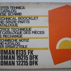 Notita tehnica si catalog piese schimb (editie in 4 limbi)