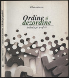 Mihai Manescu - Ordine si dezordine in limbajul graficii (dedicatie + autograf)