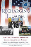 Recharging Judaism: How Civic Engagement Is Good for Synagogues, Jews, and America