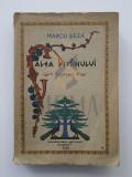MARCU BEZA - CALEA DESTINULUI - roman, 1938