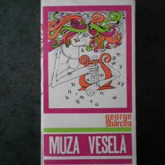 GEORGE SBARCEA - MUZA VESELA
