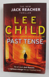 PAST TENSE by LEE CHILD , 2019