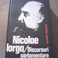 Nicolae Iorga - DISCURSURI PARLAMENTARE { 1981 }