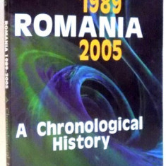 ROMANIA 1989-2005, A CHRONOLOGICAL HISTORY by STAN STOICA , 2005