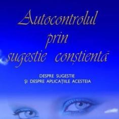 Autocontrolul prin sugestie conștientă