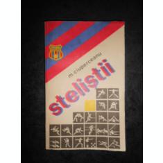 M. CIUPERCEANU - STELISTII