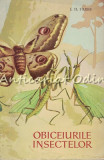 Obiceiurile Insectelor - J. H. Fabre