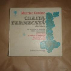 Cheita fermecata editie bilingva/ilustratii/118pagini - Maurice Careme