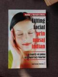 LIFTING FACIAL PRIN MASAJ INDIAN - KUNDAN SI NARENDRA MEHTA